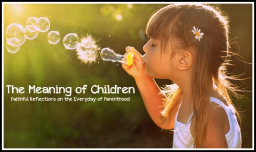 The Meaning of Children